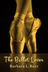 The Ballet Lover - Author: Barbara Baer