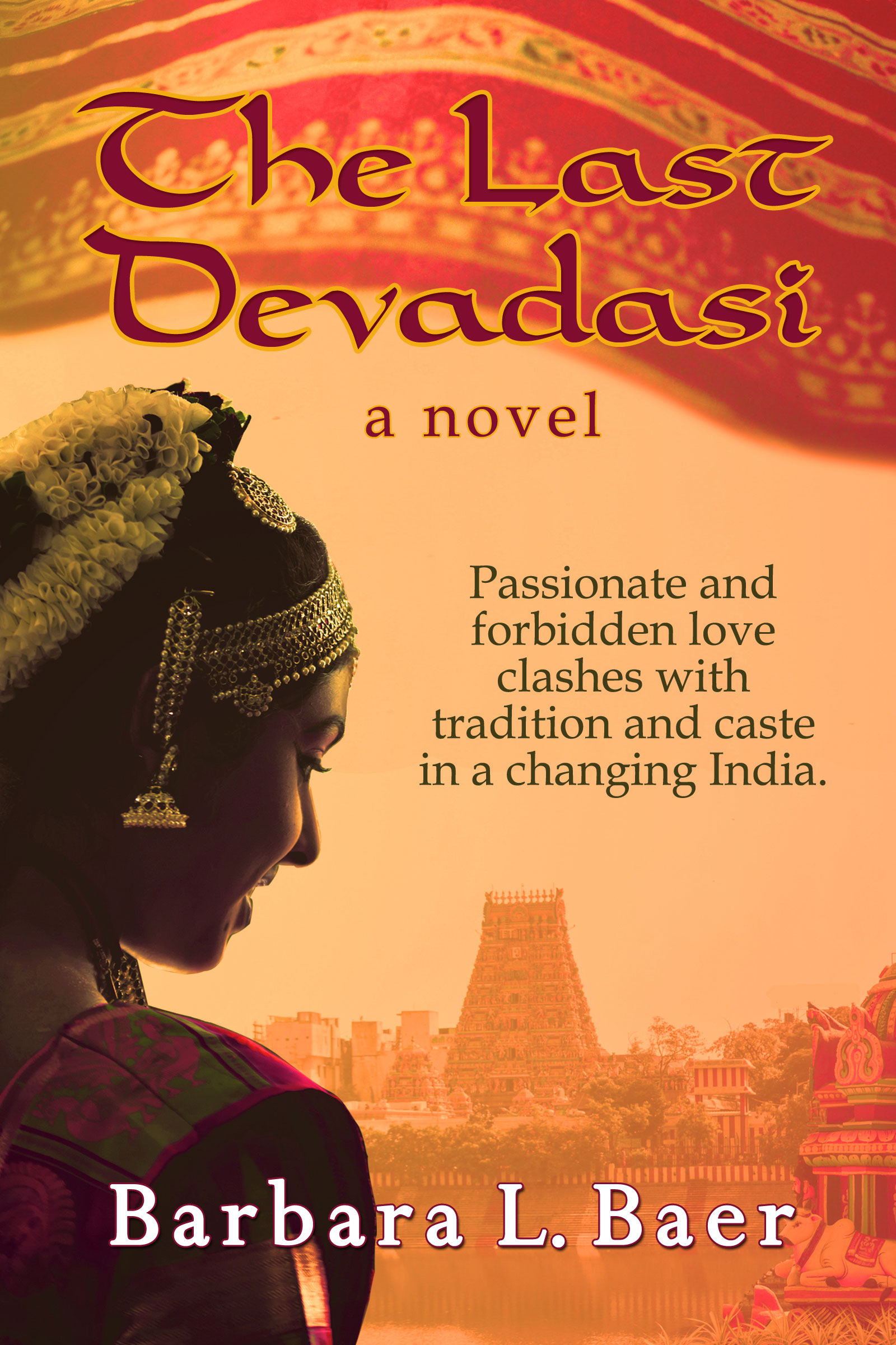 The Last Devadasi-by Barbara L. Baer